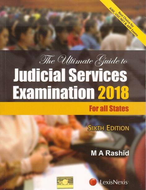 LexisNexis's The Ultimate Guide to Judicial Services Examination 2018 (For all States) By M A Rashid