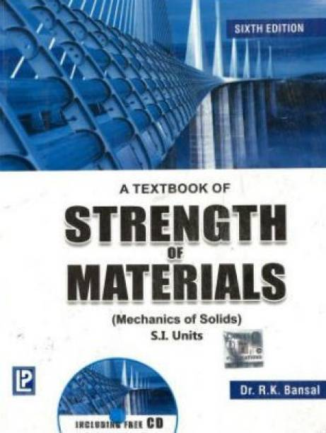 A Textbook of Strength of Materials - Mechanics of Solids (S.I. Units)