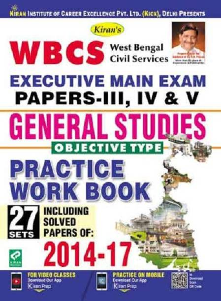 Wbcs Executive Main Exam Papers-Iii, Iv & V General Studies Objective Type Practice Work Book-English