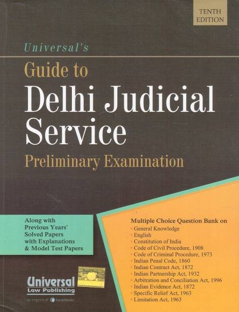 Universal's Guide to Delhi Judicial Service [Pre. Exam] By Vinay Kumar Gupta