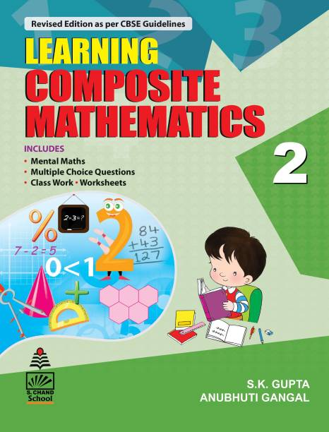 Learning Composite Mathematics for Class 2 - Includes Mental Maths, Multiple Choice Questions, Class Work, Worksheets