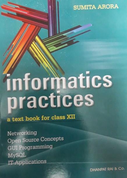 Informatics Practices Sumita Arora Class 11 Book