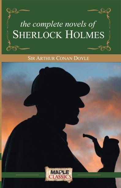 The Complete Sherlock Holmes (Novels)