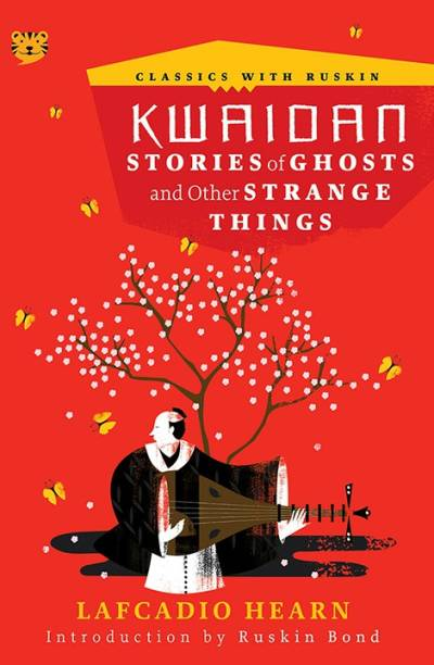 Kwaidan - Stories of Ghosts and Other Strange Things