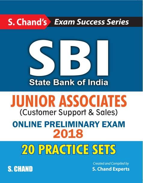 SBI Junior Associates - Customer Support & Sales 20 Practice Sets Online Preliminary Exam 2018 First Edition