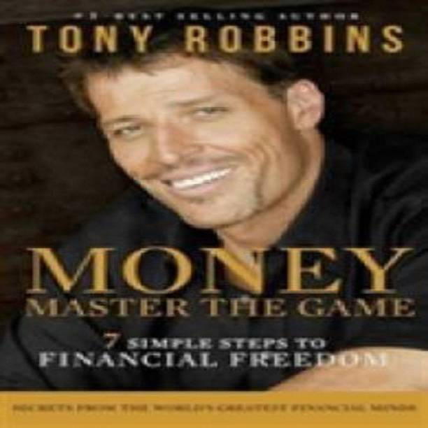 Money: Master the Game - Money Master The Game 7 Simple Steps To Financial Freedom