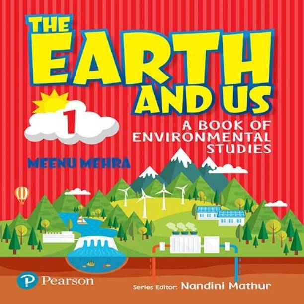 The Earth and Us: EVS book by Pearson for Class 1