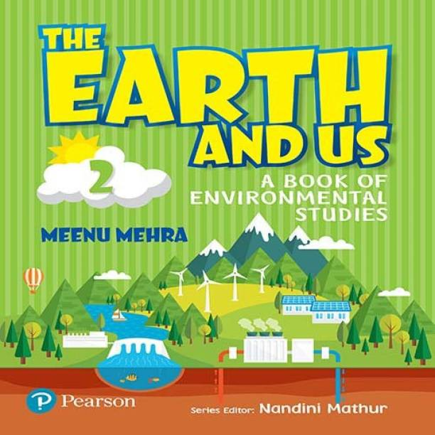 The Earth and Us: EVS book by Pearson for Class 2