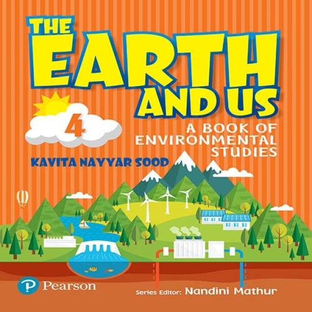 The Earth and Us: EVS book by Pearson for Class 4