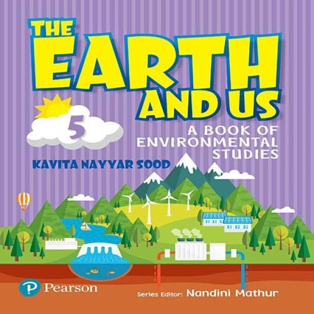 The Earth and Us: EVS book by Pearson for Class 5