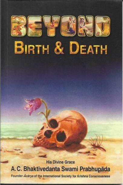 Beyond Birth&Death