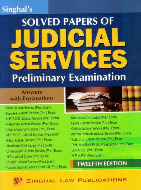 Singhal's Solved Papers Of Judicial Services- Preliminary Examination