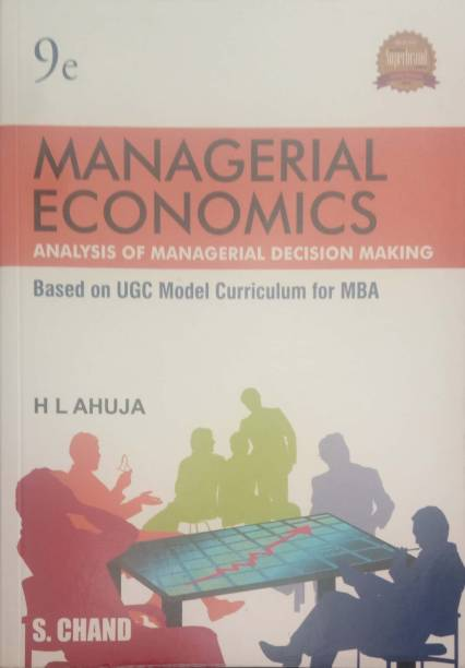 Managerial Economics - Analysis of Managerial Decision Making, Based on UGC Model Curriculum for MBA Ninth Edition