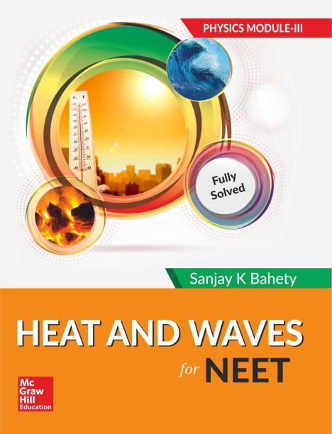 Heat and Waves for NEET: Physics Module III