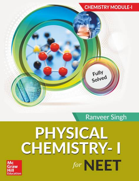 Chemistry Module I – Physical Chemistry I for NEET