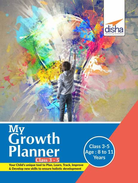 My Growth Planner for Class 3 - 5 - Plan, Learn, Track, Improve & Develop Life Skills