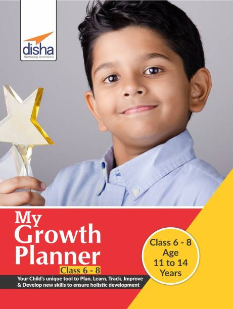 My Growth Planner for Class 6 - 8 - Plan, Learn, Track, Improve & Develop Life Skills