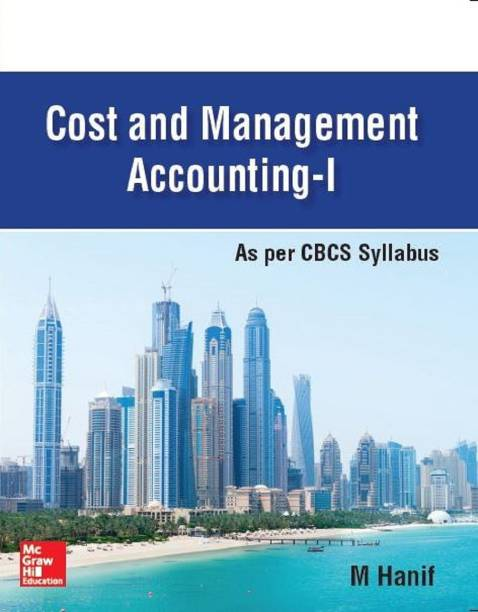 Cost and Management Accounting-I (University of Calcutta) As per CBCS Syllabus