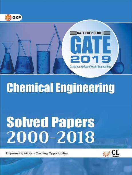 GATE Chemical Engineering Solved Papers (2000 - 2018) 2019 Nineteenth Edition