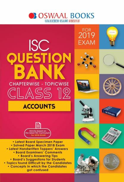 ISC Accounts Chapterwise - Topicwise Question Bank (Class 12) - For 2019 Exam First Edition