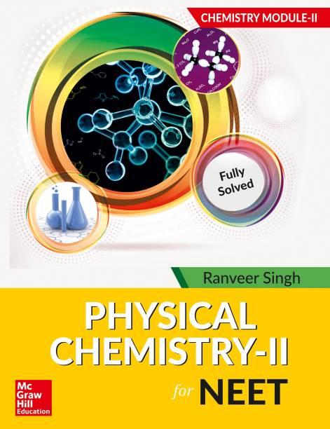 Physical Chemistry II for NEET - Chemistry Module II