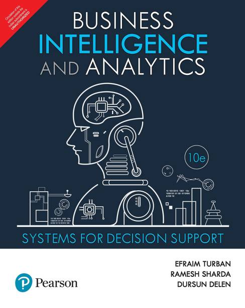 Business Intelligence and Analytics, 10 e