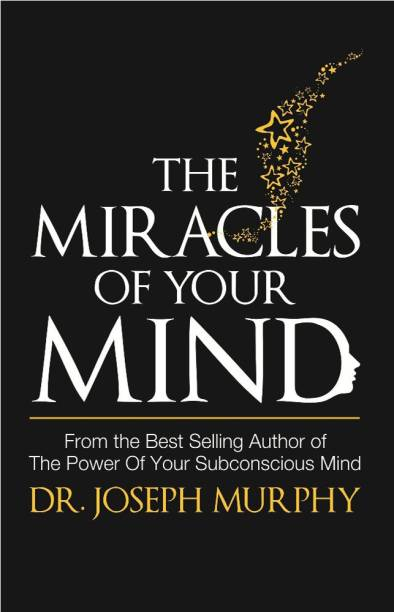 Dr joseph murphy books store online buy dr joseph murphy books the miracles of your mind the miracles of your mind fandeluxe Images