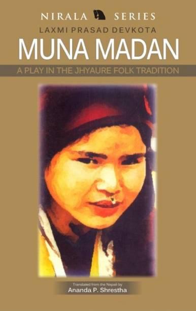 Muna Madan: A Play in the Jhyaure Folk Tradition