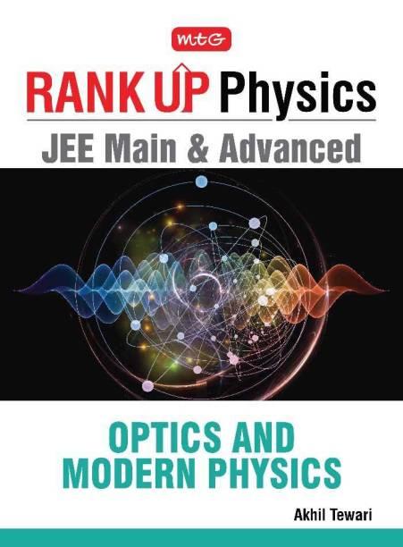 Rank Up Physics JEE Main & Advanced Optics and Modern Physics