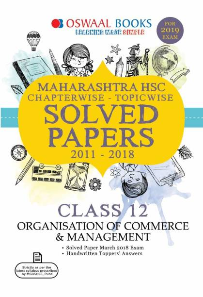 Oswaal Maharashtra HSC Chapter wise Solved Papers for Class 12 Organisation of Comm and Magmt (For 2019 Exam)