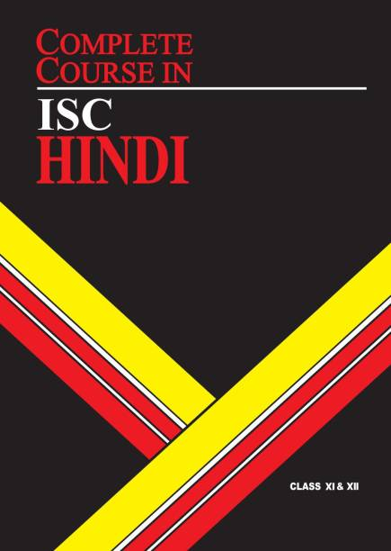 Complete Course Hindi - ISC Class 11 & 12