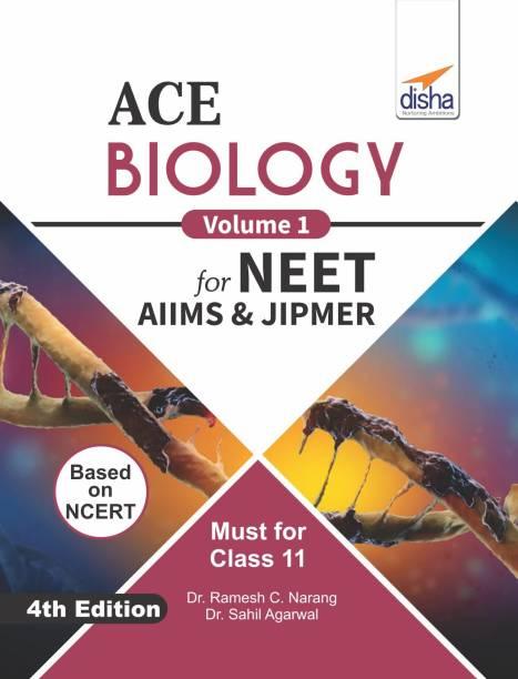 ACE Biology Vol. 1 for NEET, AIIMS & JIPMER (Class 11) 4th Edition