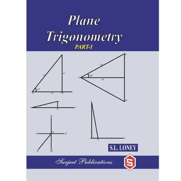 Sl Loney Plane Trigonometry Book