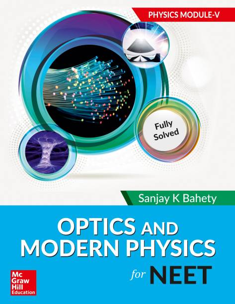Optics and Modern Physics for NEET - Physics Module V