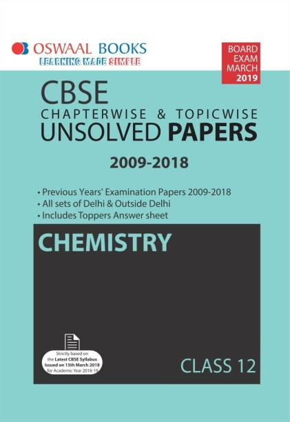 Oswaal CBSE Chapter wise Unsolved Papers Class 12 Chemistry (For 2019 Exam)