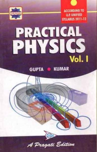 Practical Physics Vol. I