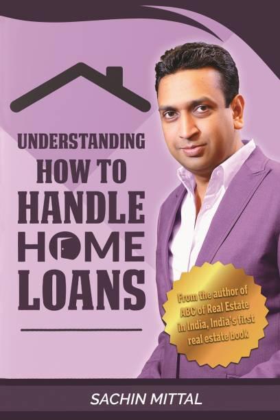 Understanding How to Handle Home Loans