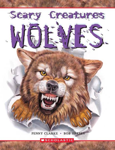 Scary Creatures of the Wolves