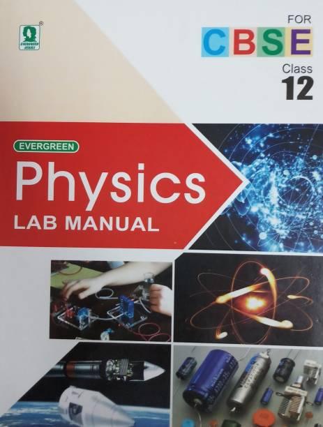 EVERGREEN PHYSICS LAB MANUAL CLASS-12 (CBSE)