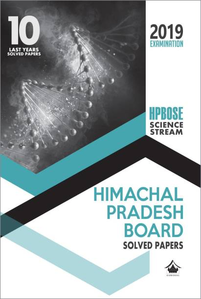 10 Last Years Solved Papers (HPBOSE) - Science - HP Board Class 12 for 2019 Examination