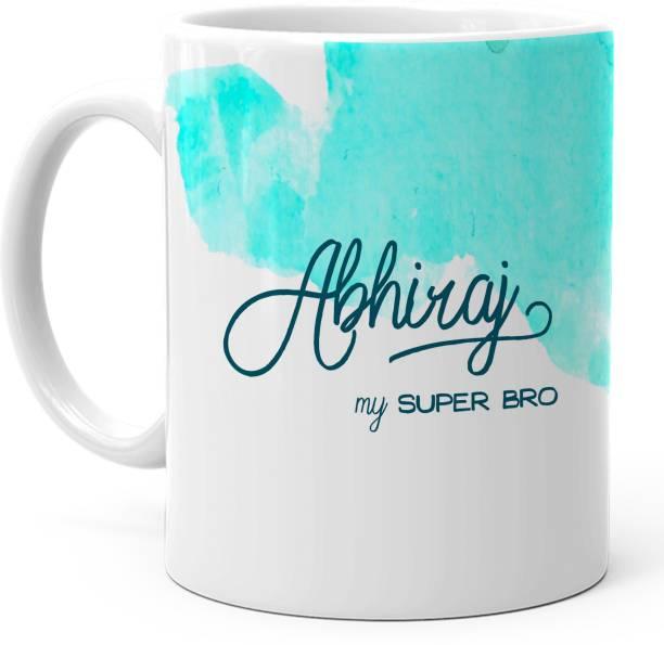 "HOT MUGGS ""Abhiraj"" - My Super Bro Ceramic Coffee Mug"