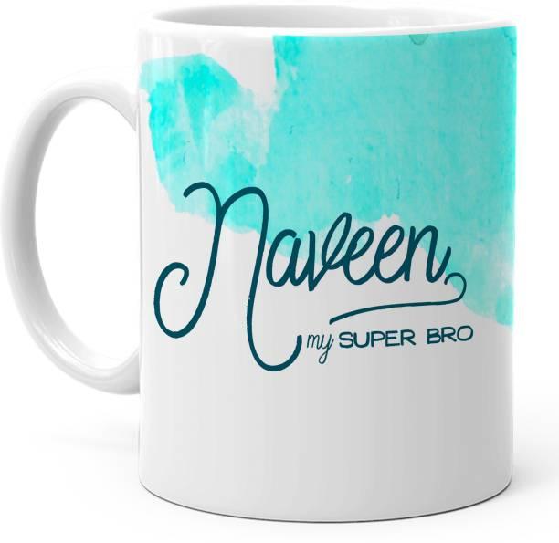 "HOT MUGGS ""Naveen"" - My Super Bro Personalized Ceramic Coffee Mug"