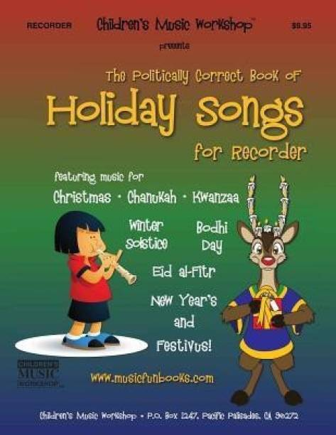 The Politically Correct Book of Holiday Songs for Recorder