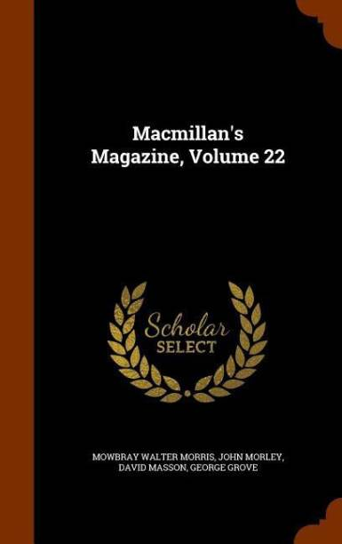 MacMillan's Magazine, Volume 22
