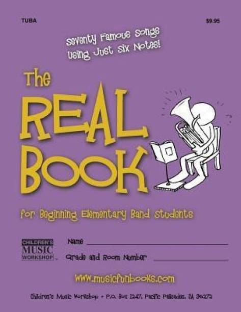 The Real Book for Beginning Elementary Band Students (Tuba)