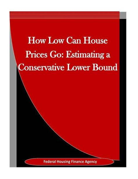 How Low Can House Prices Go