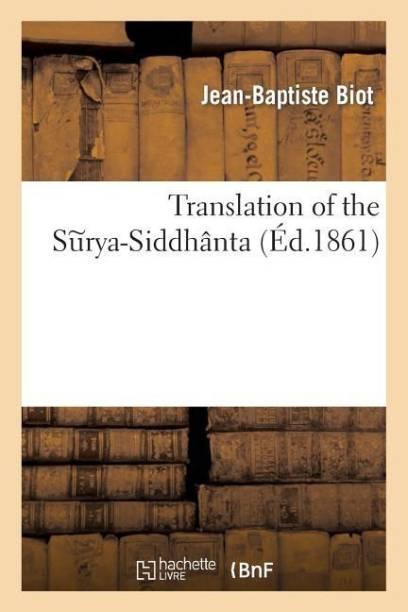 Translation of the Surya-Siddhanta. 1 Vol.