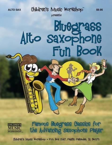 Bluegrass Alto Saxophone Fun Book