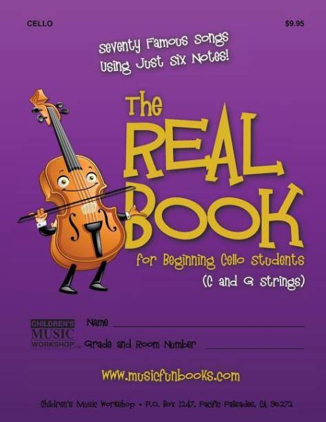 The Real Book for Beginning Cello Students (C and G Strings)