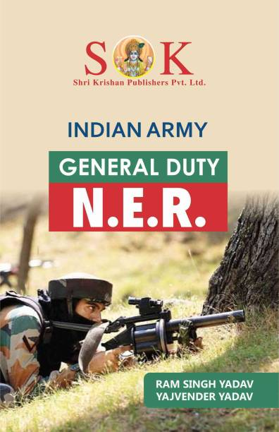 Indian Army NER Soldier GD General Duty Recruitment Exam Complete Guide English Medium